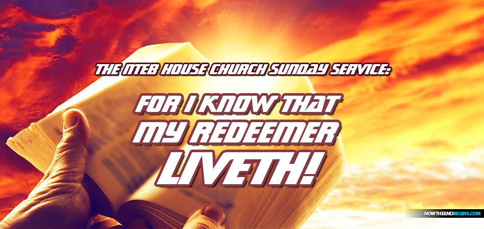 book-of-job-my-redeemer-liveth-jesus-christ-second-coming-king-james-bible-prophecy-nteb